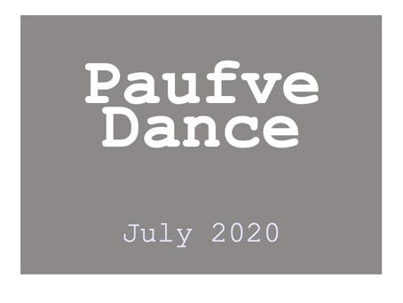 Paufve Dance [July 2020]