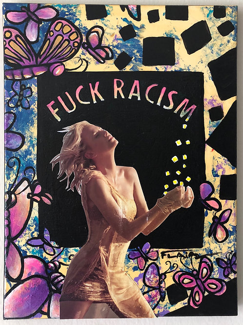 F#ck racism oil painting