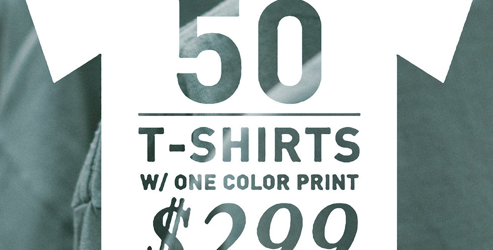 50 Shirts w/ 1 Colour Print