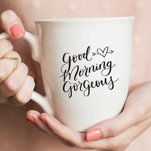 Good Morning Gorgeous Mug