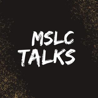 MSLC Talks