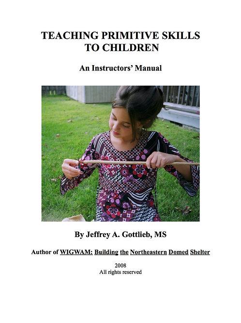 Teaching Primitive Skills to Children