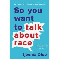 So You Want To Talk Race