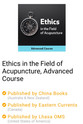 Ethics in the Field of Acupuncture, Advanced Course