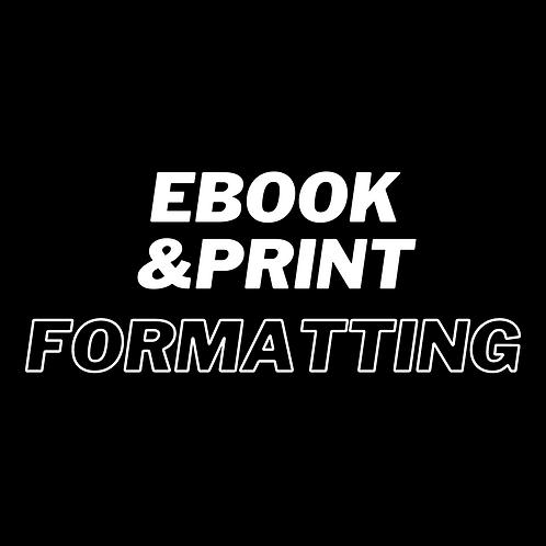 EBOOK & PRINT FORMATTING