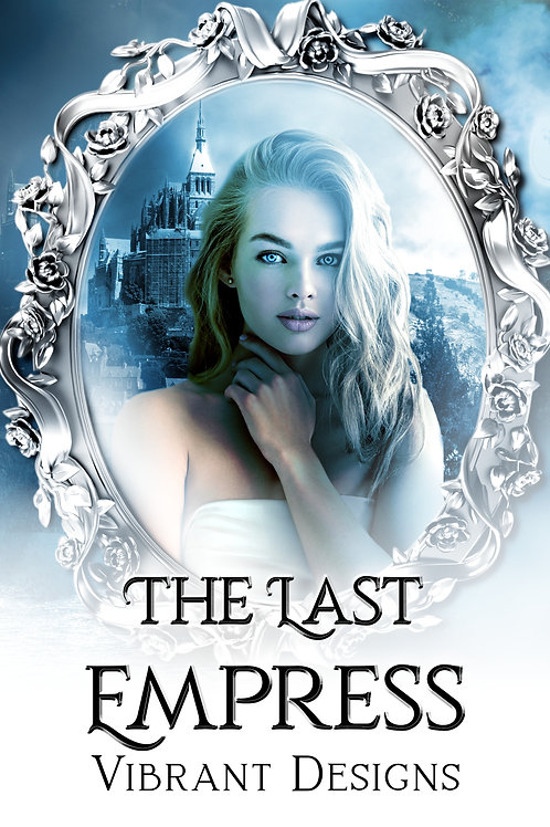 THE LAST EMPRESS TRILOGY