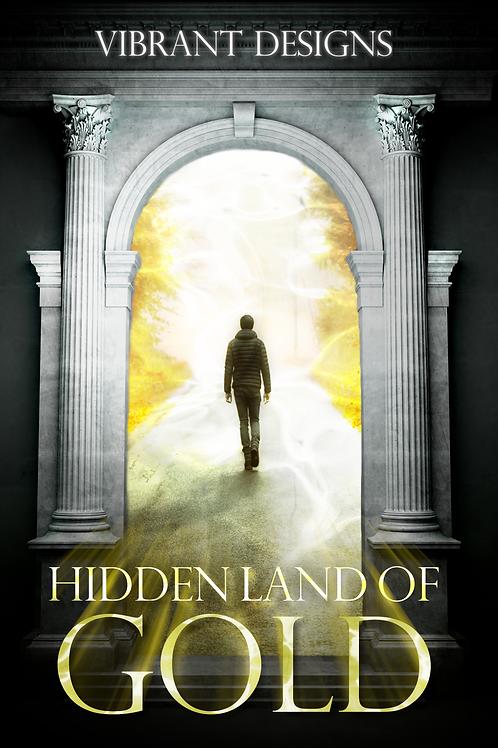 HIDDEN LAND OF GOLD