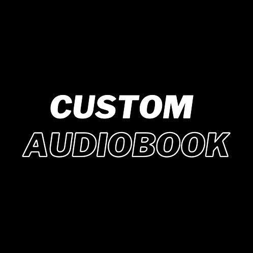 CUSTOM AUDIOBOOK