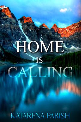 HOME IS CALLING.JPG