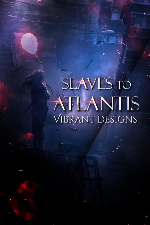 Slaves to Atlantis
