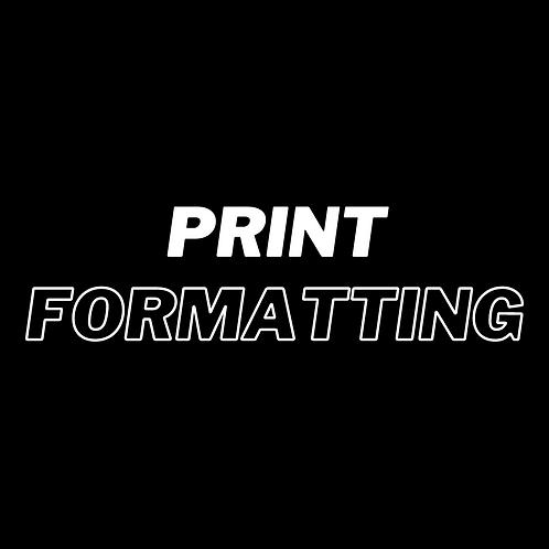 PRINT FORMATTING