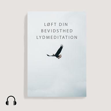 Løft din bevidsthed, lydmeditation