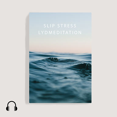 Slip stress - udvid dit lys, lydmeditation
