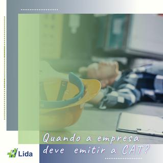 Quando a empresa deve emitir a CAT?