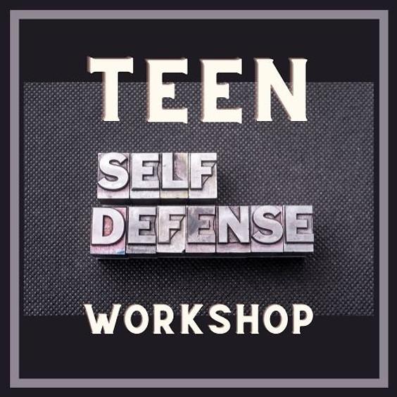 Teen Self Defense Workshop (Ages 13-18)