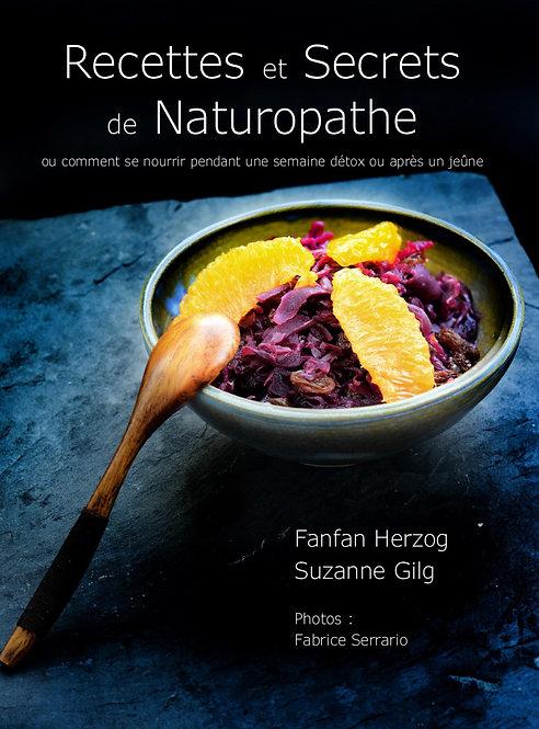 Le livre : Recettes et Secrets de Naturopathe