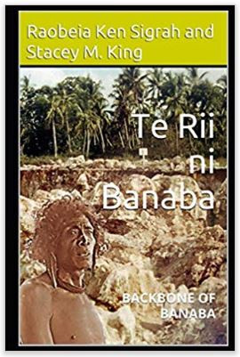 Their book - Te Rii ni Banaba - backbone of Banaba is the reason the came together nearly one hundred years later.