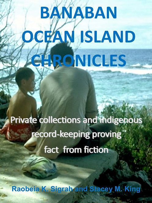 Banaba Ocean Island Chronicles private collections and indigenous record keeping