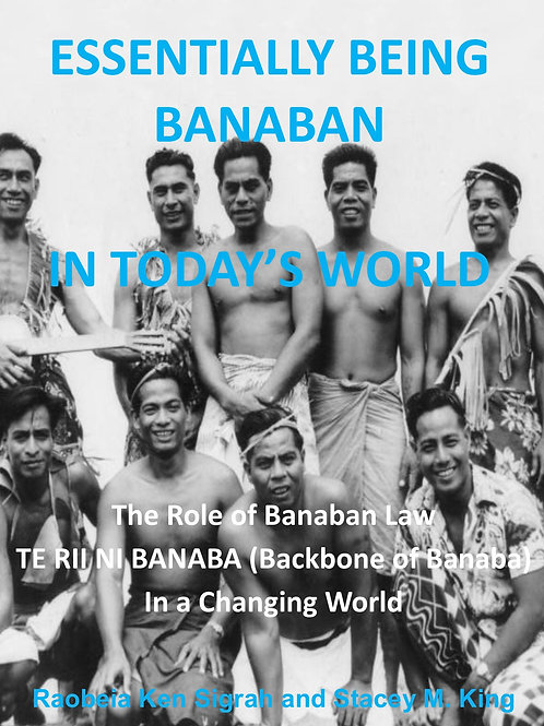 Essentially Being Banaban in Today's World: Banaban Law