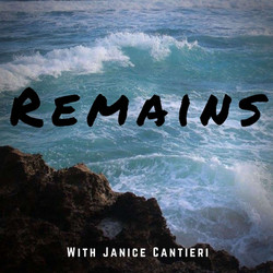 Remains - Podcast