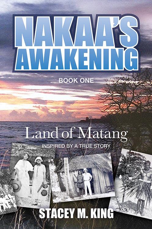 Nakaa's Awakening - Land of Matang EBOOK