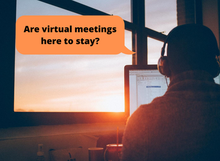 Are virtual meetings here to stay?