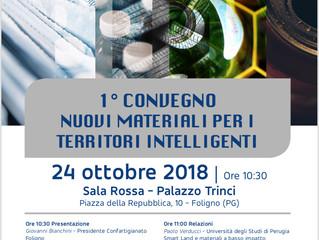 1^ Convegno Nuovi Materiali per i Territori Intelligenti Mercoledì 24 ottobre ore 10,30. Palazzo Tri