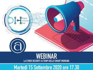 "Terzo seminario ""La Cyber Security ai tempi dello Smart Working"""