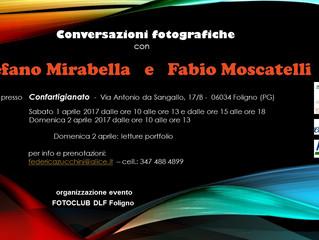 CONVERSAZIONI FOTOGRAFICHE Incontro con i fotografi Stefano Mirabella e Fabio Moscatelli.