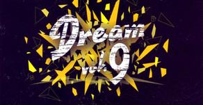 DREAM vol. 9