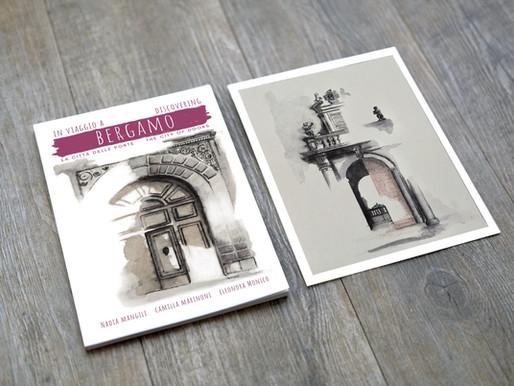 """Una nuova guida di Bergamo: """"In viaggio a Bergamo - La città delle porte"""""""