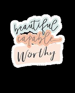Sticker_-_Beautiful__Capable__Worthy-rem
