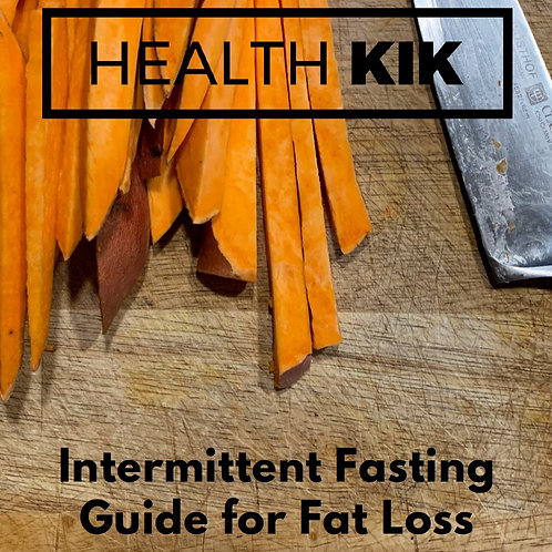Health Kik's Guide to Intermittent Fasting For Fat Loss!