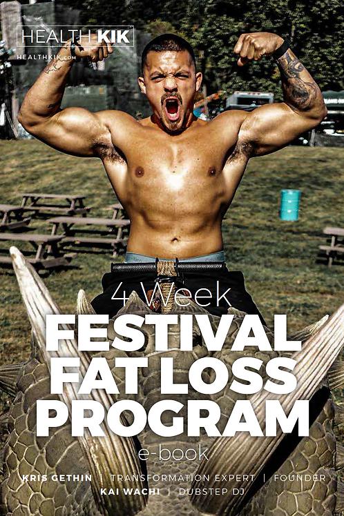 4 Week Festival Fat Loss Program - Kai Wachi Edition