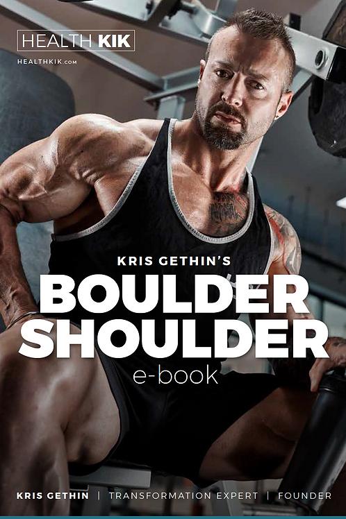 Kris Gethin's Boulder Shoulder eBook