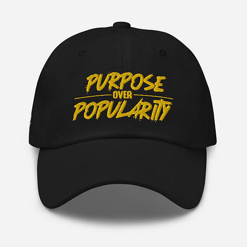 Purpose over Popularity Dad hat