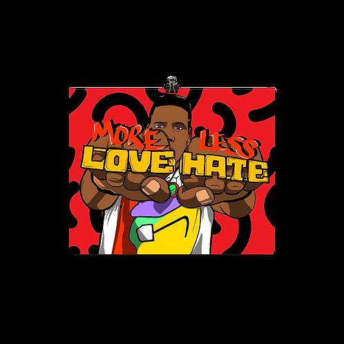 More Love Print