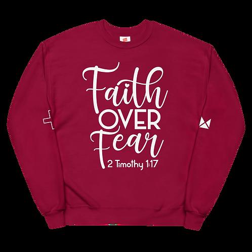 Faith Over Fear Unisex Sweatshirt
