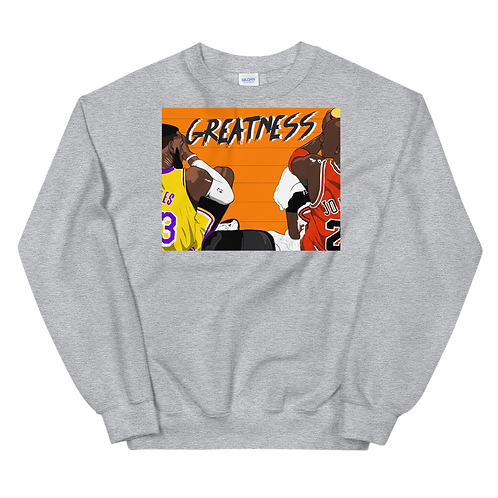 Greatness Sweatshirt
