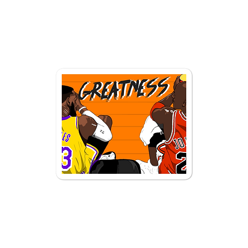 Greatness Sticker