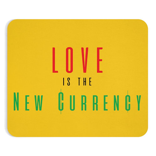 Love = Currency Mousepad
