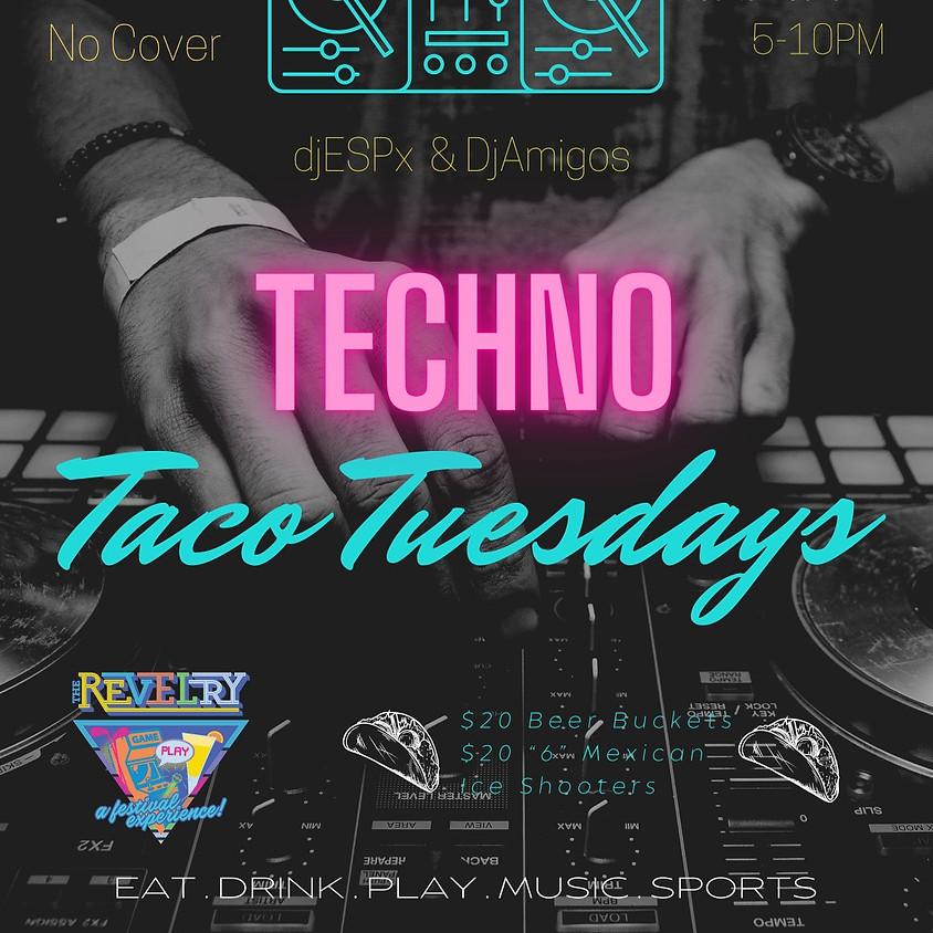 Techno Taco Tuesday @the Revelry
