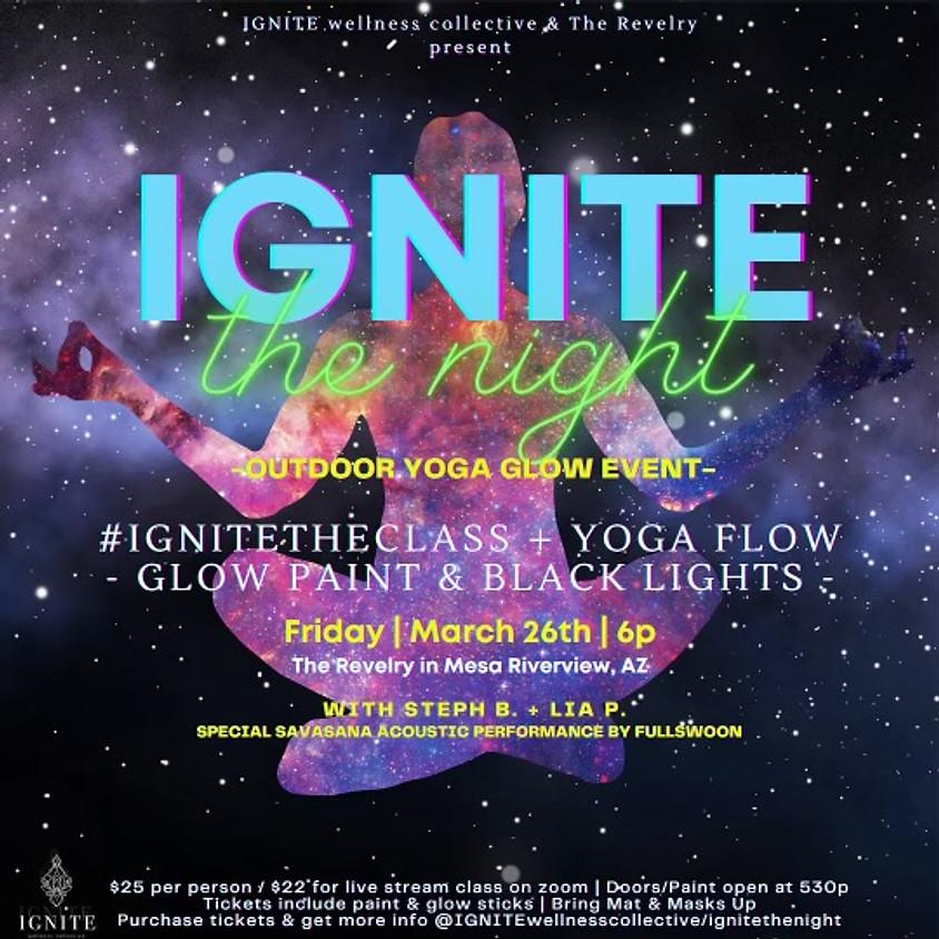 Ignite the Night @the Revelry