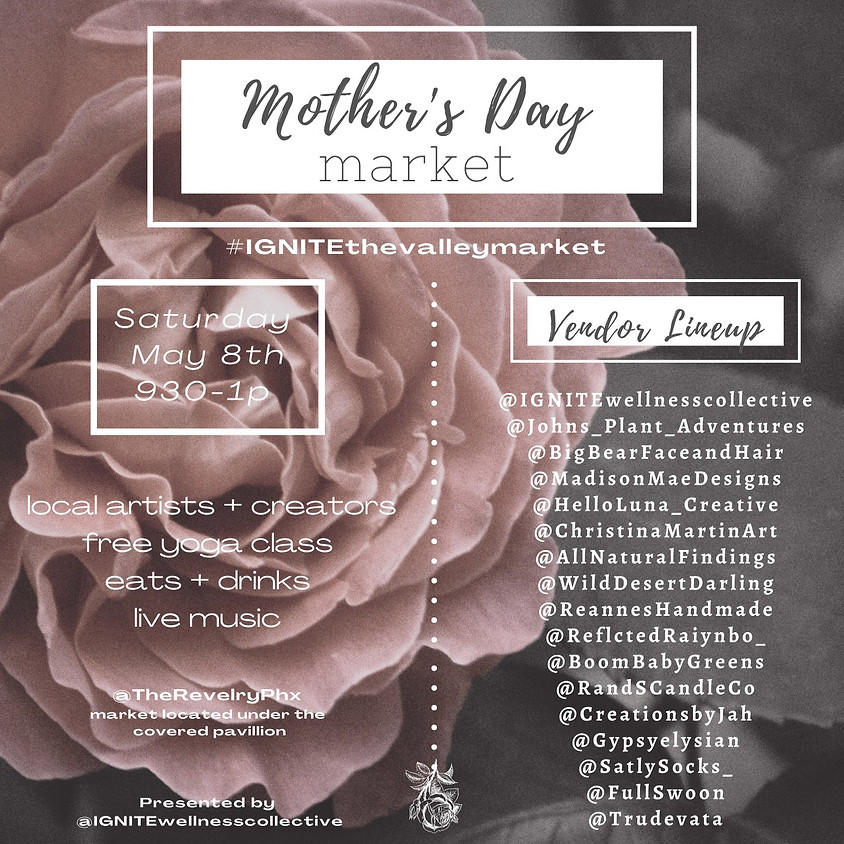 Mothers Day - Ignite the Valley Open Air Market