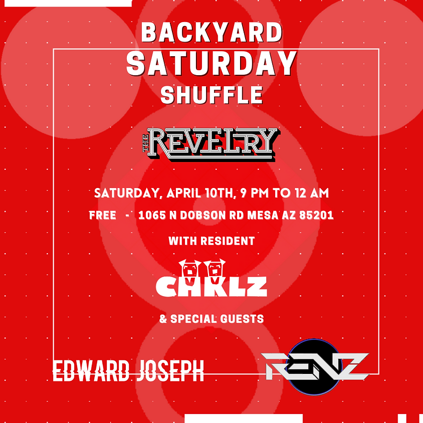 Backyard Saturday Shuffle @ The Revelry