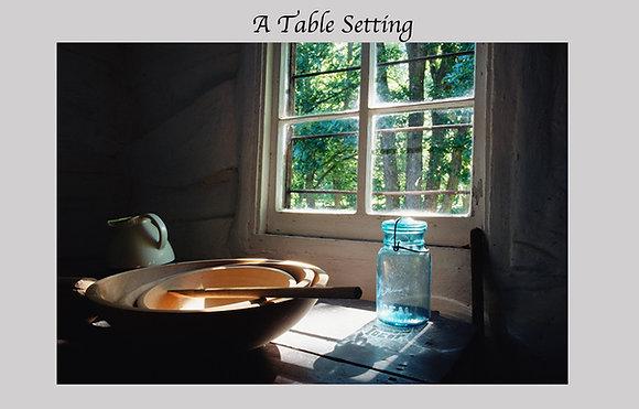 Table setting in homesteader cabin, ball jar, rustic,  Homestead National Monument Nebraska