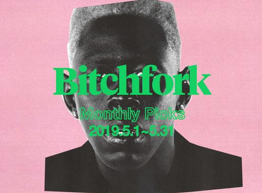BITCHFORK 이달의 앨범 ('19년 5월)