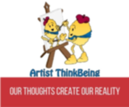 Artist Thinkbeing Thoughts Create our Reality