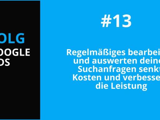 Google Advertising Tipp #13: Suchanfragen bearbeiten und optimieren