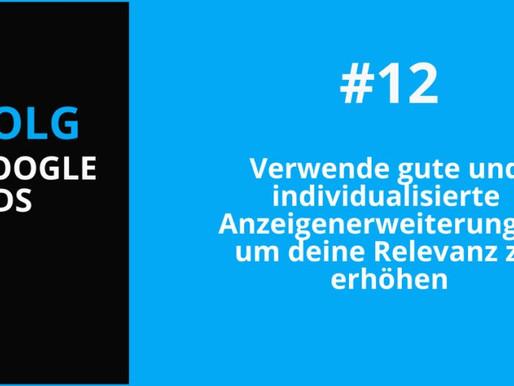 Google Advertising Tipp #12: Verwende Anzeigenerweiterungen